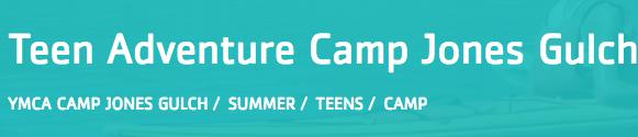 YMCA Camp Jones Gulch Teen Adventure Camps